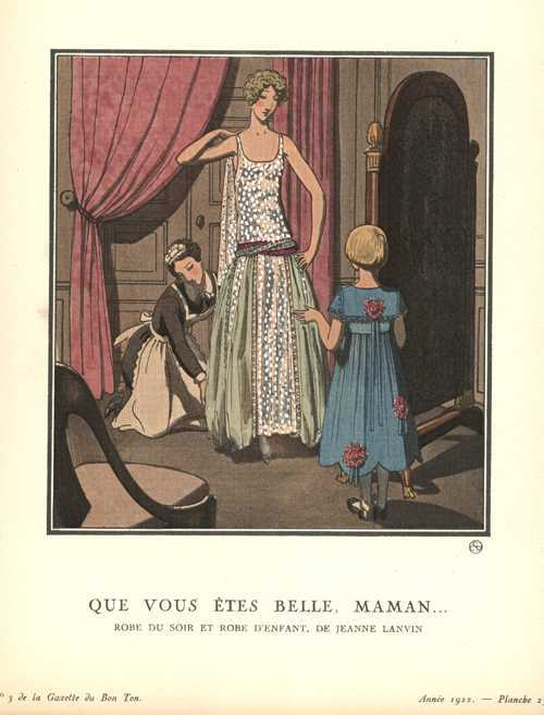 "You are so beautiful Mummy. ""Que vous etes belle Maman. Bon Ton c1920"