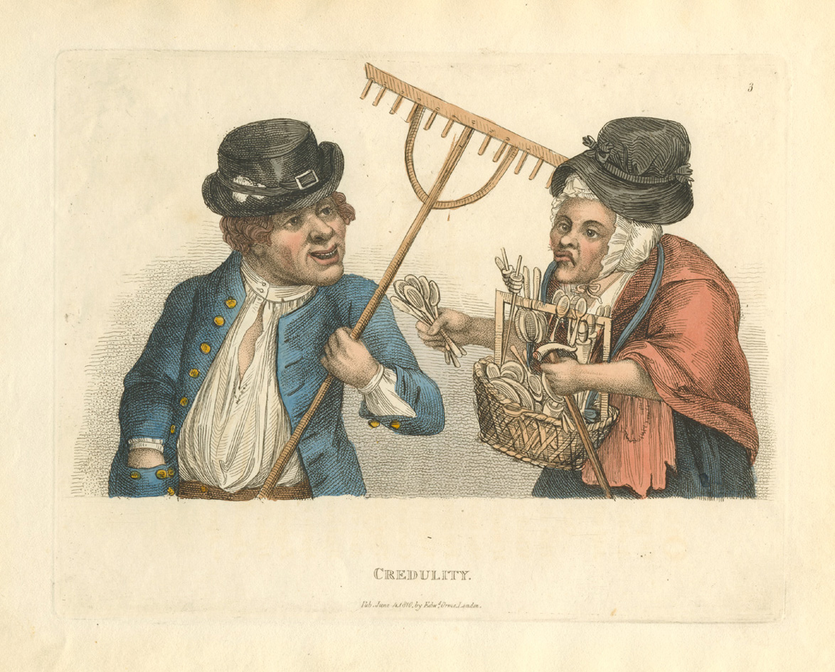 Credulity. Rare Timothy Bobbin caricature published by Edward Orme c1810.