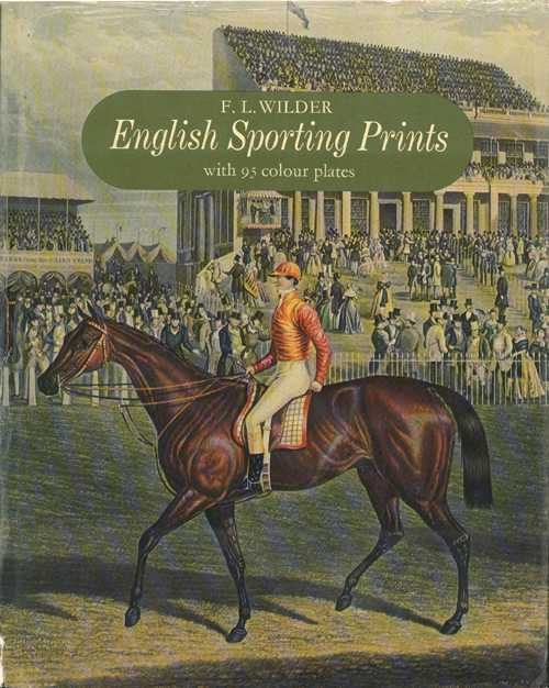 Sporting Art Book. English Sporting Prints. Book by Wilder