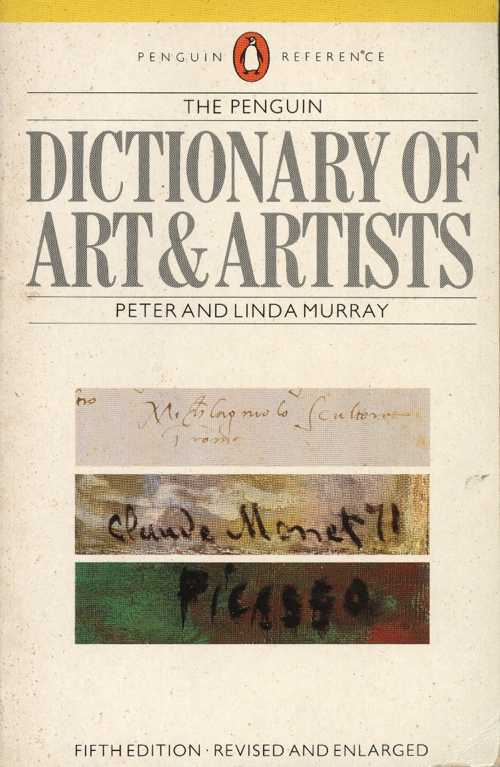 Small Dictionary of Art & Artists (Penguin). Murray