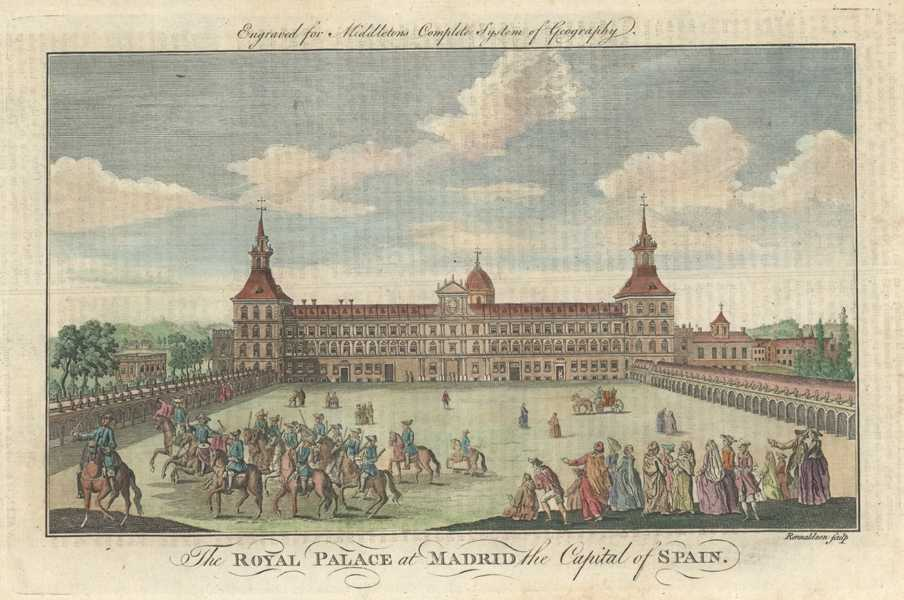 Royal Palace at Madrid the Capital of Spain. Middleton, c1777