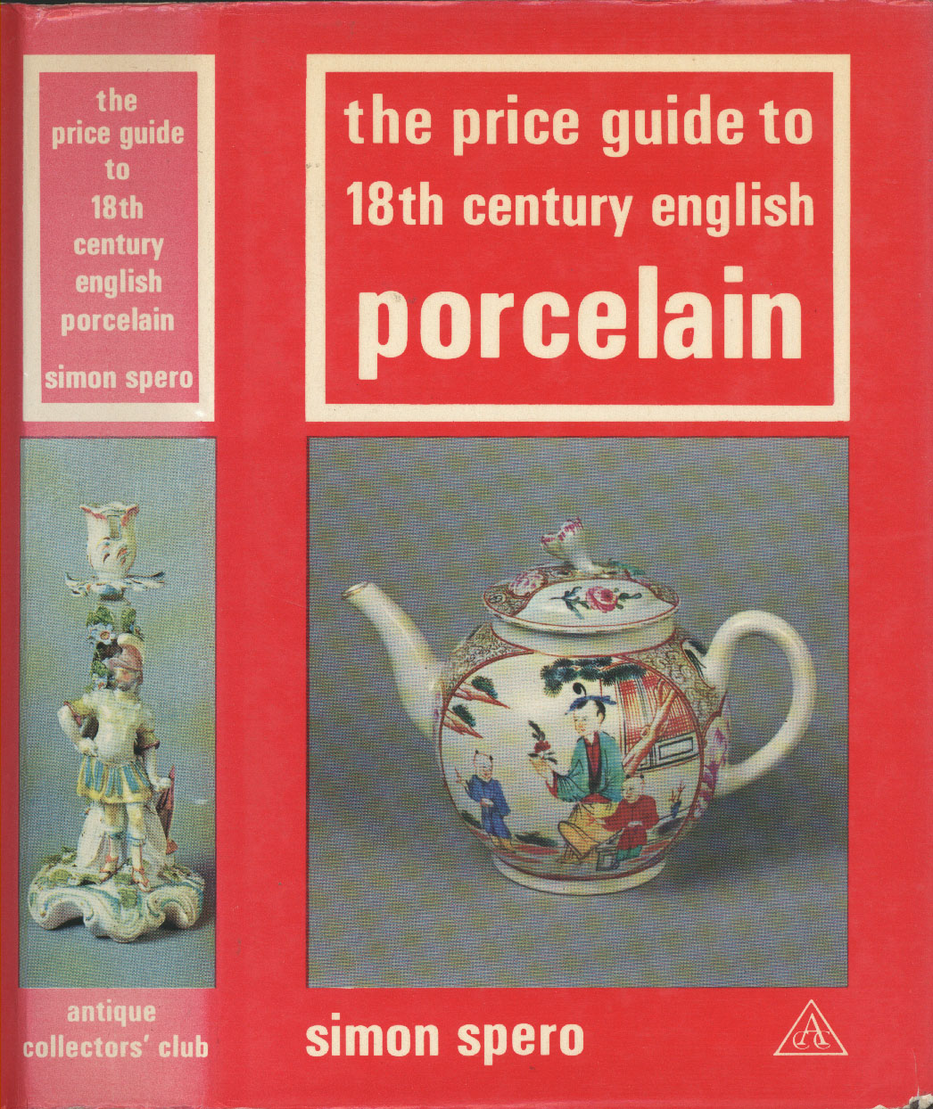 Price Guide to 18th Century English Porcelain book.