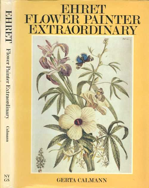 Botanical book. Ehret. Flower Painter Extraordinary. Gerta Calmann