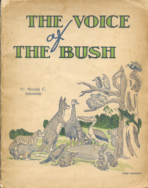 The Voice of the Bush. Book by Harold C. Johnston c1945