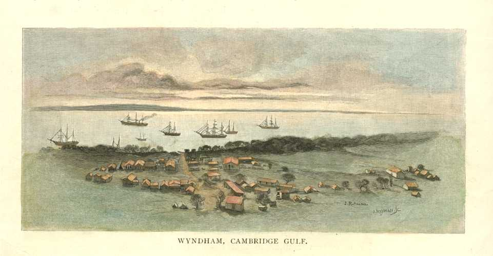 Wyndham, Cambridge Gulf, WA. Engraving after JR Ashton c1886