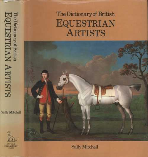 Superb Dictionary of British Equestrian Artists. Sally Mitchell