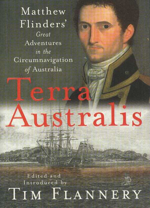 Book. Matthew Flinders Circumnavigation of Australia, Terra Australis. Matthew Flinders' Great Adventures