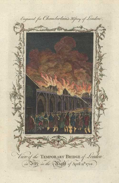 London Fire. Temporary Bridge of London on Fire, 1758. Chamberlain c1750.