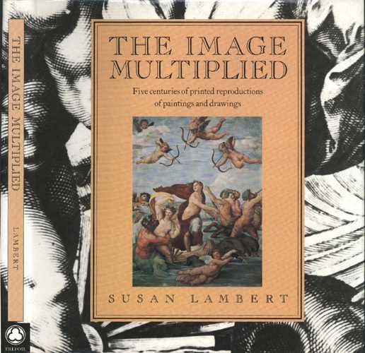 Printmaking book. The Image Multiplied. Susan Lambert.