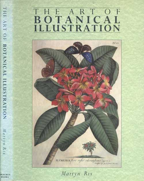 Botanical book. The Art of Botanical Illustration. Martyn Rix
